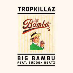 Tropkillaz & Sudden Beatz (Featuring) 歌手頭像