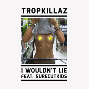 Tropkillaz & Surecutkids (Featuring) 歌手頭像