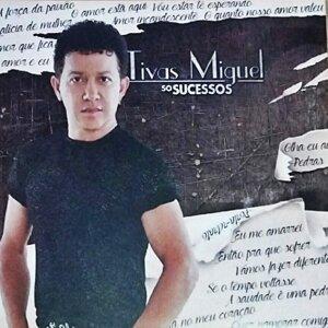 Tivas Miguel 歌手頭像