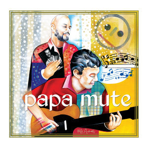 Papa Mute 歌手頭像