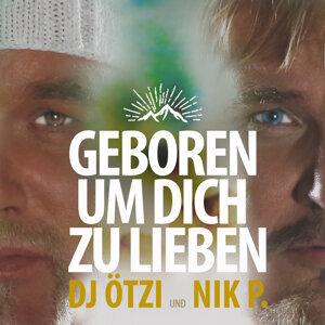 DJ Ötzi, Nik P.