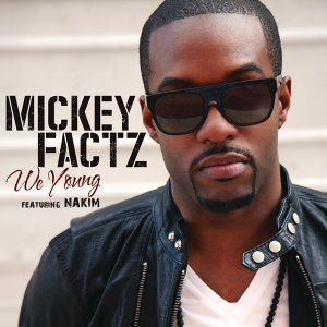 Mickey Factz featuring Nakim 歌手頭像