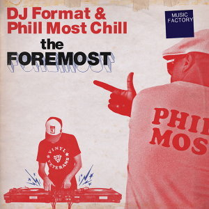 DJ Format, Phill Most Chill