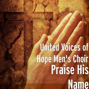 United Voices of Hope Men's Choir 歌手頭像