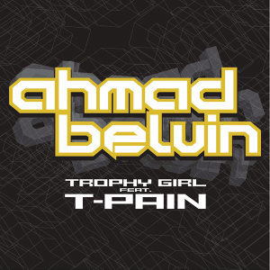 Ahmad Belvin featuring T-Pain 歌手頭像