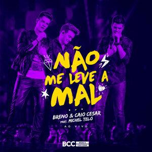 Breno & Caio Cesar & Michel Teló (Featuring) 歌手頭像