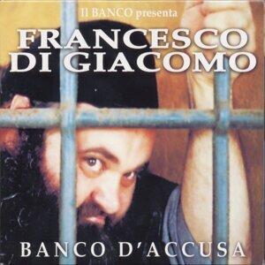 Il Banco Presenta Francesco di Giacomo 歌手頭像