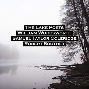 William Wordsworth, Samuel Taylor Coleridge, Robert Southey, Dorothy Wordsworth 歌手頭像