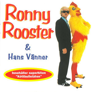 Ronny Rooster 歌手頭像