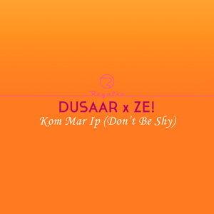 Dusaar x ZE! 歌手頭像