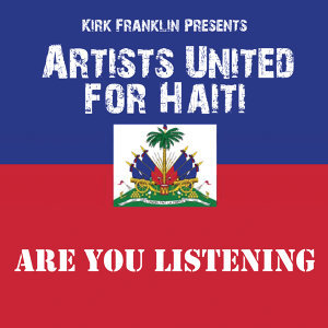 Kirk Franklin Presents Artists United For Haiti 歌手頭像