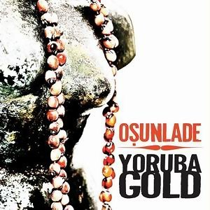 Osunlade presents Yoruba Gold 歌手頭像