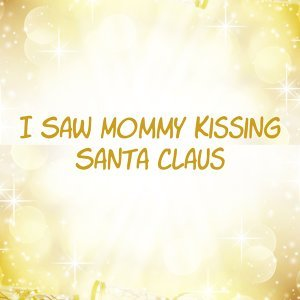 I Saw Mommy Kissing Santa Claus 歌手頭像