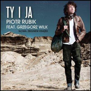 Piotr Rubik feat. Grzegorz Wilk 歌手頭像
