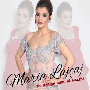 Maria Lajçaj 歌手頭像