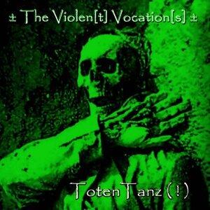 ± The Violen(t) Vocation(s) ±