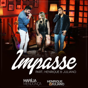 Marília Mendonça & Henrique & Juliano (Featuring) 歌手頭像