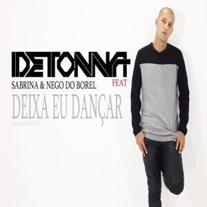 DJ Detonna, Sabrina (Featuring) & Nego do Borel (Featuring) 歌手頭像