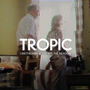 Tropic 歌手頭像