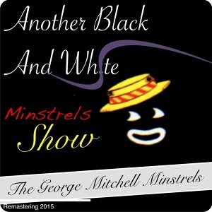 The George Mitchell Minstrels