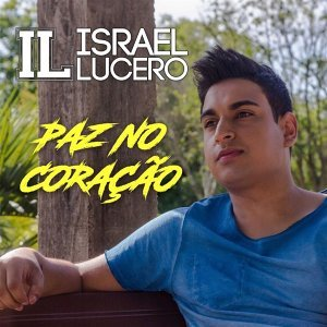 Israel Lucero 歌手頭像