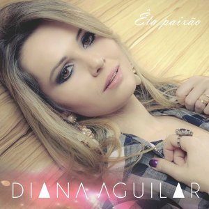 Diana Aguilar 歌手頭像