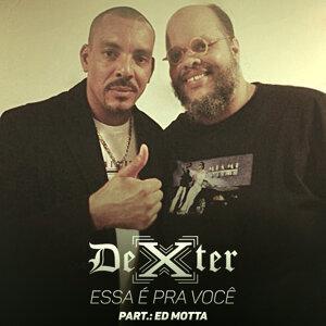 Dexter & Ed Motta (Featuring) 歌手頭像