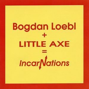 Bogdan Loebl, Little Axe 歌手頭像