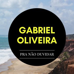 Gabriel Oliveira 歌手頭像