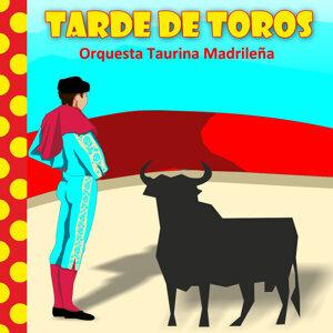 Orquesta Taurina Madrileña 歌手頭像