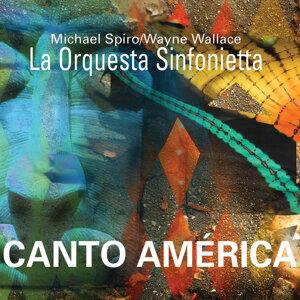 Michael Spiro, Wayne Wallace, La Orquestra Sinfonietta 歌手頭像