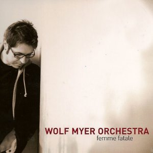 The Wolf Myer Orchestra 歌手頭像