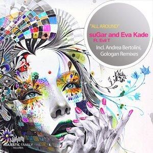 Sugar, Eva Kade, Evil T 歌手頭像