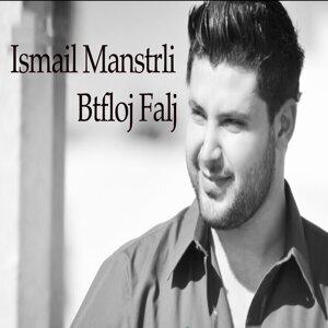 Ismail Manstrli 歌手頭像