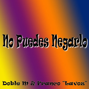 "Doble M & Franco ""Lavoz"" 歌手頭像"