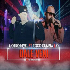 A Otro Nivel & Toco Cumbia & Q (Featuring) 歌手頭像
