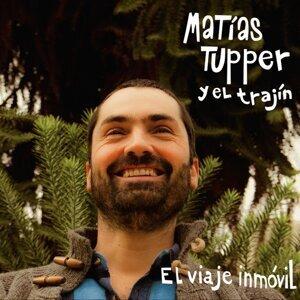 Matías Tupper y el Trajín. 歌手頭像