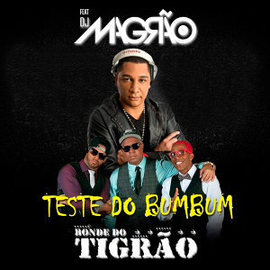 Bonde do Tigrão & Dj Magrão (Featuring) 歌手頭像