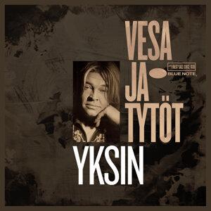 Vesa Ja Tytöt 歌手頭像