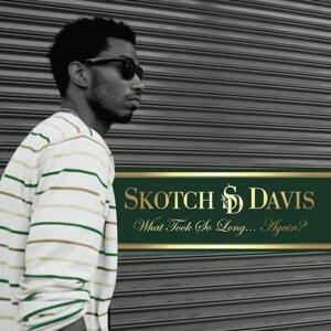 Skotch Davis 歌手頭像