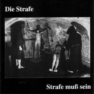 Die Strafe 歌手頭像