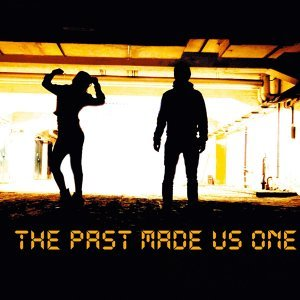The Past Made Us One 歌手頭像
