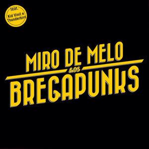 Miro de Melo & Os Bregapunks 歌手頭像
