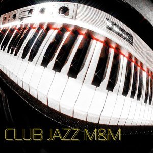 CLUB JAZZ M&M 歌手頭像