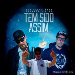 Rei Servo, Thiagão (Featuring) & G-Rá (Featuring) 歌手頭像