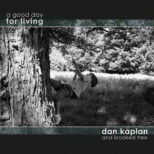 Dan Kaplan And Krooked Tree