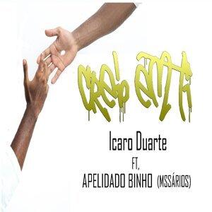 Icaro Duarte & Apelidado Binho (Mssários) (Featuring) 歌手頭像
