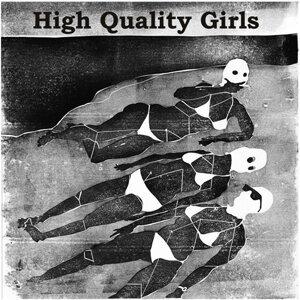 High Quality Girls 歌手頭像