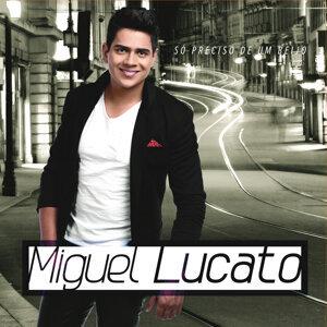 Miguel Lucato 歌手頭像
