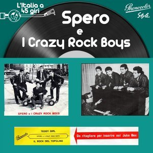 Spero e I Crazy Rock Boys 歌手頭像